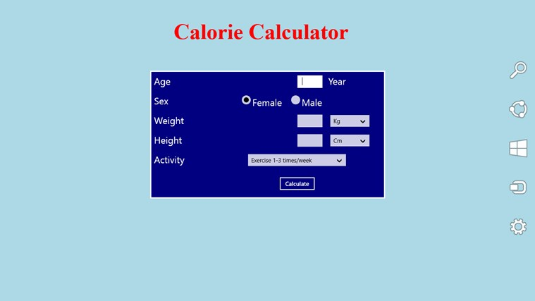 calorie calculations Use the calorie calculator to estimate your daily calorie requirements then determine the calories you require for weight loss simply enter your weight.