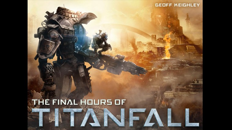 The Final Hours of Titanfall screen shot 0