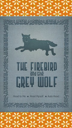 The firebird and the grey wolf